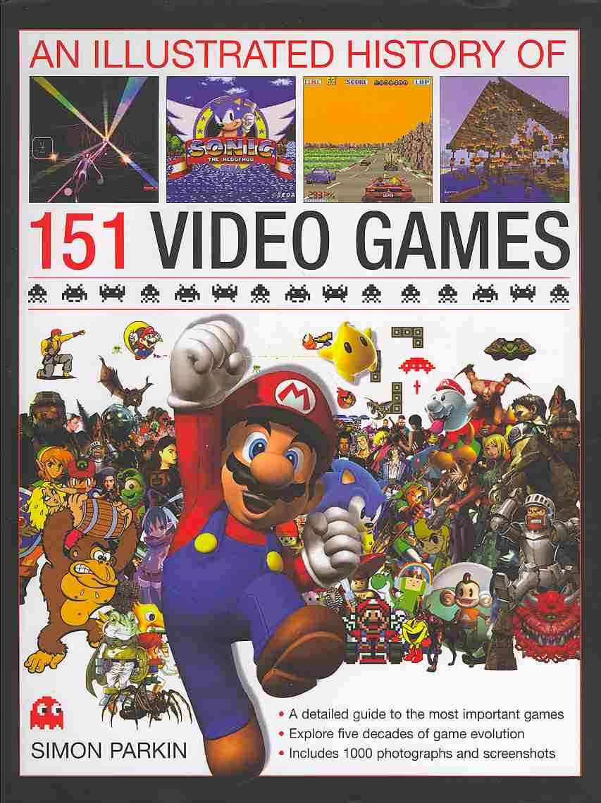 The Illustrated History of Videogames By Parkin, Simon