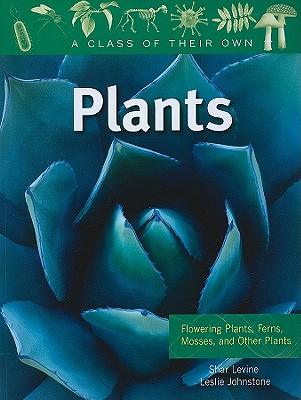 Plants By Levine, Shar/ Johnstone, Leslie